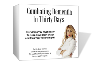 Combating Dementia in 30 Days